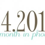 a month in photos: april
