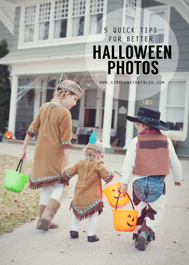 With all the costumes, candy and cute trick-or-treaters there are just so many memorable moments to capture at Halloween! Here are 5 quick tips that will help you take better Halloween photos.