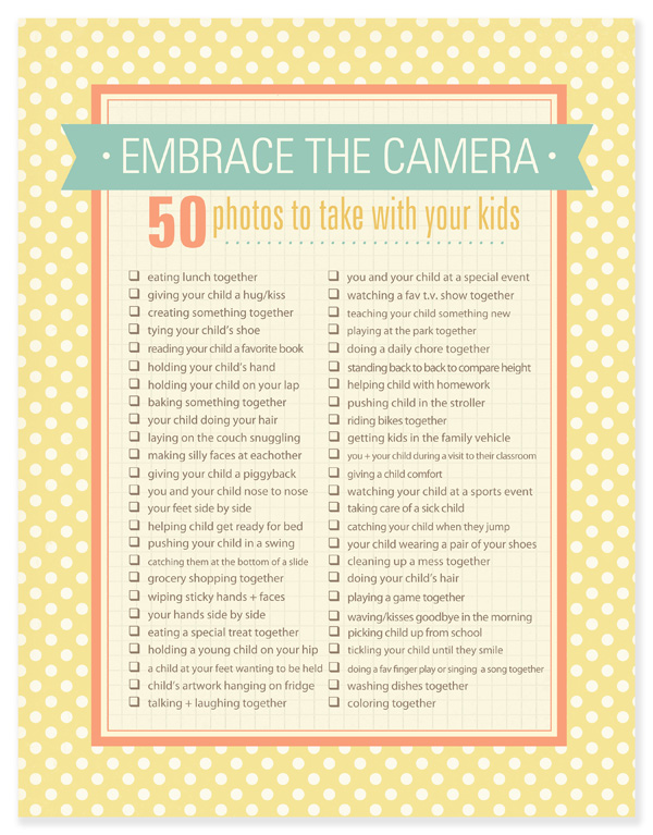 Mom needs to get in front of the camera too! Here are 50 photos to take with your kids!