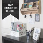 Budget Friendly Family Command Center