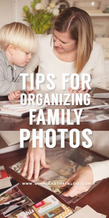 Tips for organizing family photos.