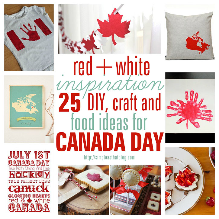25 DIY, craft and food ideas for Canada Day!