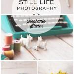 Exploring Still Life Photography