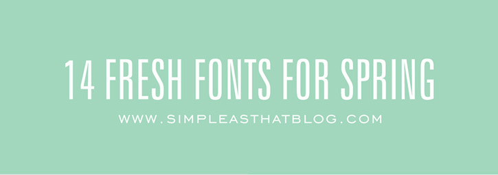 14 Fresh Fonts for Spring