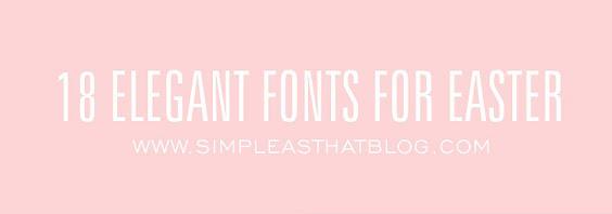 18 Elegant Fonts for Easter