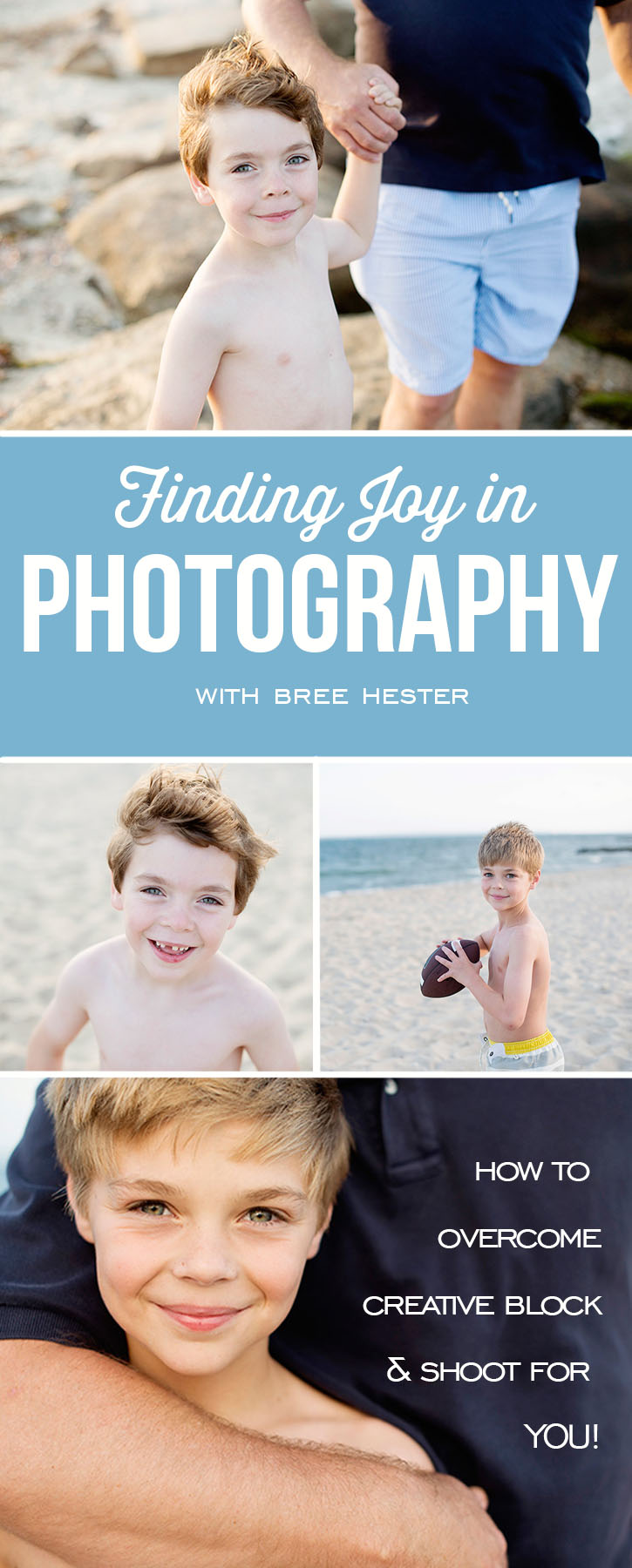 Finding Joy in Photography | How to overcome creative block and shoot for YOU!