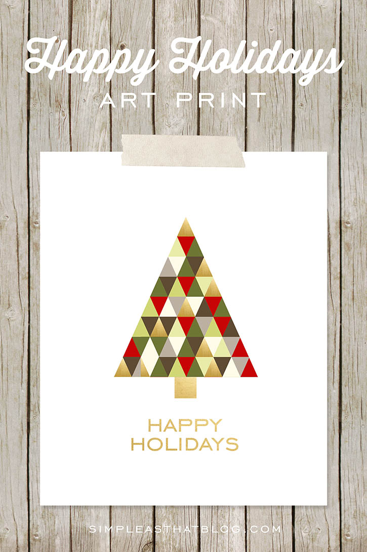 Free 8x10 Happy Holidays art print for holiday decor or gift giving this Christmas.