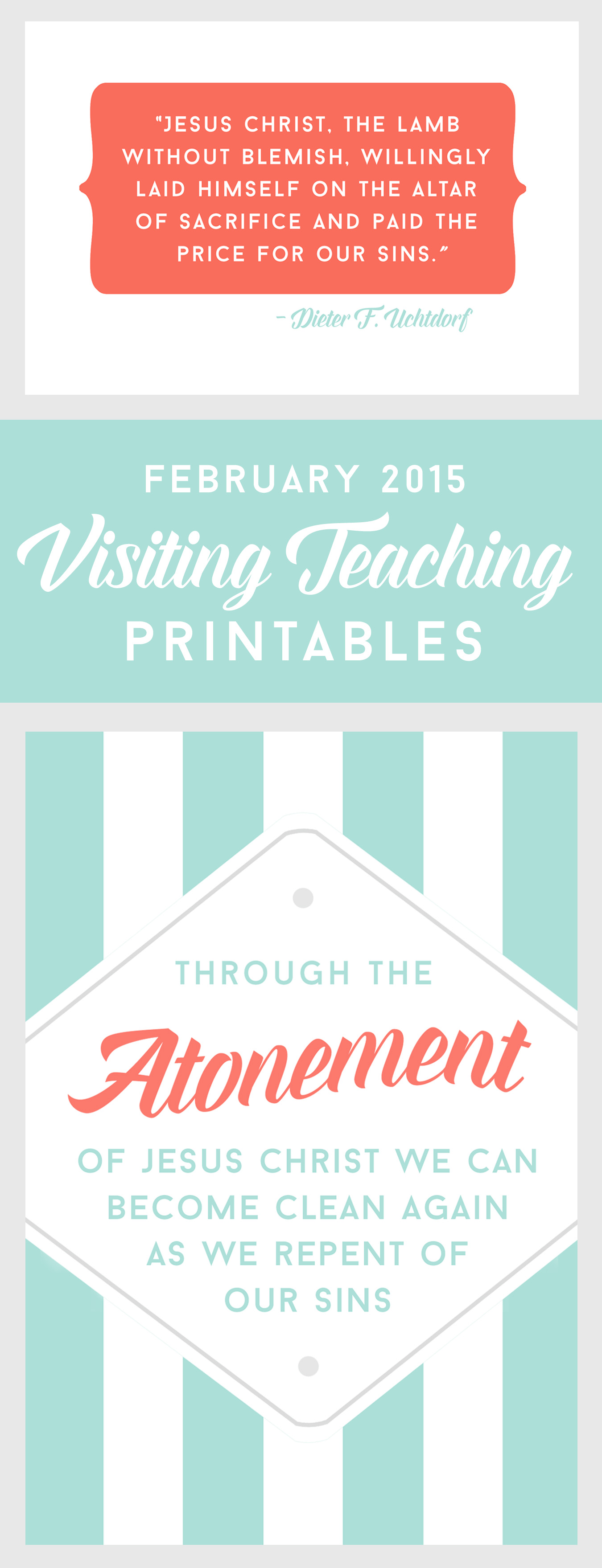 Free printables focused on the February 2015 LDS Visiting Teaching message.