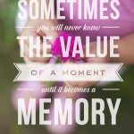 The Value of  a Moment – Printable Dr. Seuss Quote