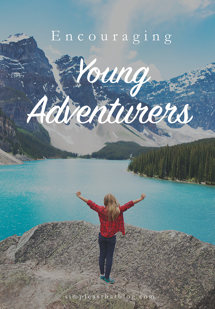 What adventurous activity does your family love to do together? Have you felt the tug between wanting to protect your children and letting them try hard things? Here are some tips to help you encourage your child's adventurous side.