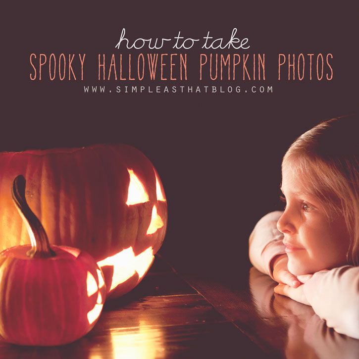 How to take spooky pumpkin photos.