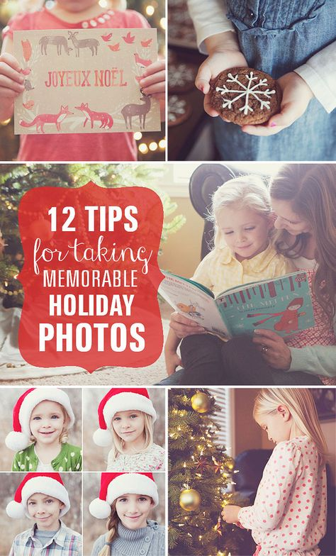 12 Quick Tips for taking Memorable Holiday Photos