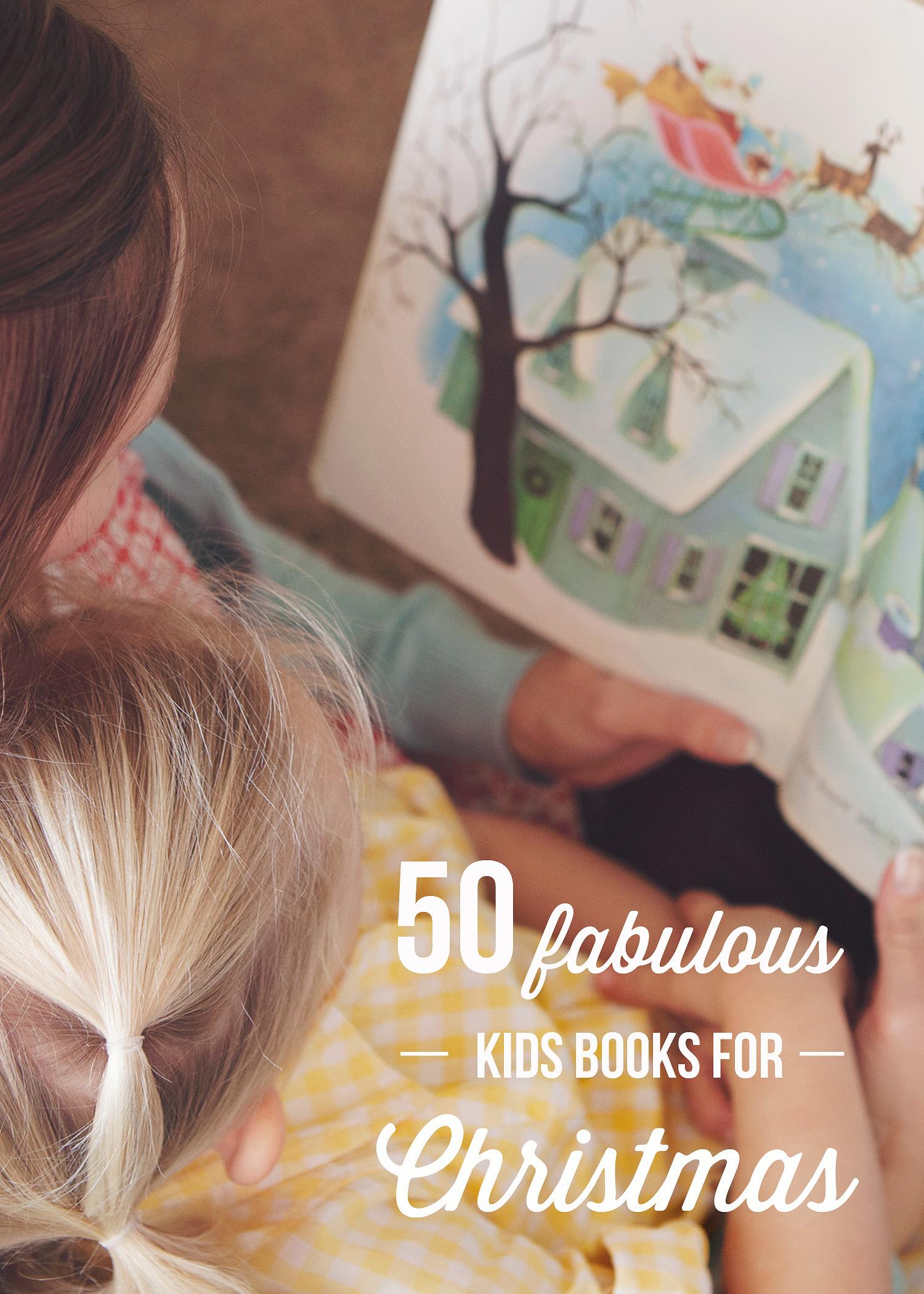 50 Fabulous Christmas Books for Kids