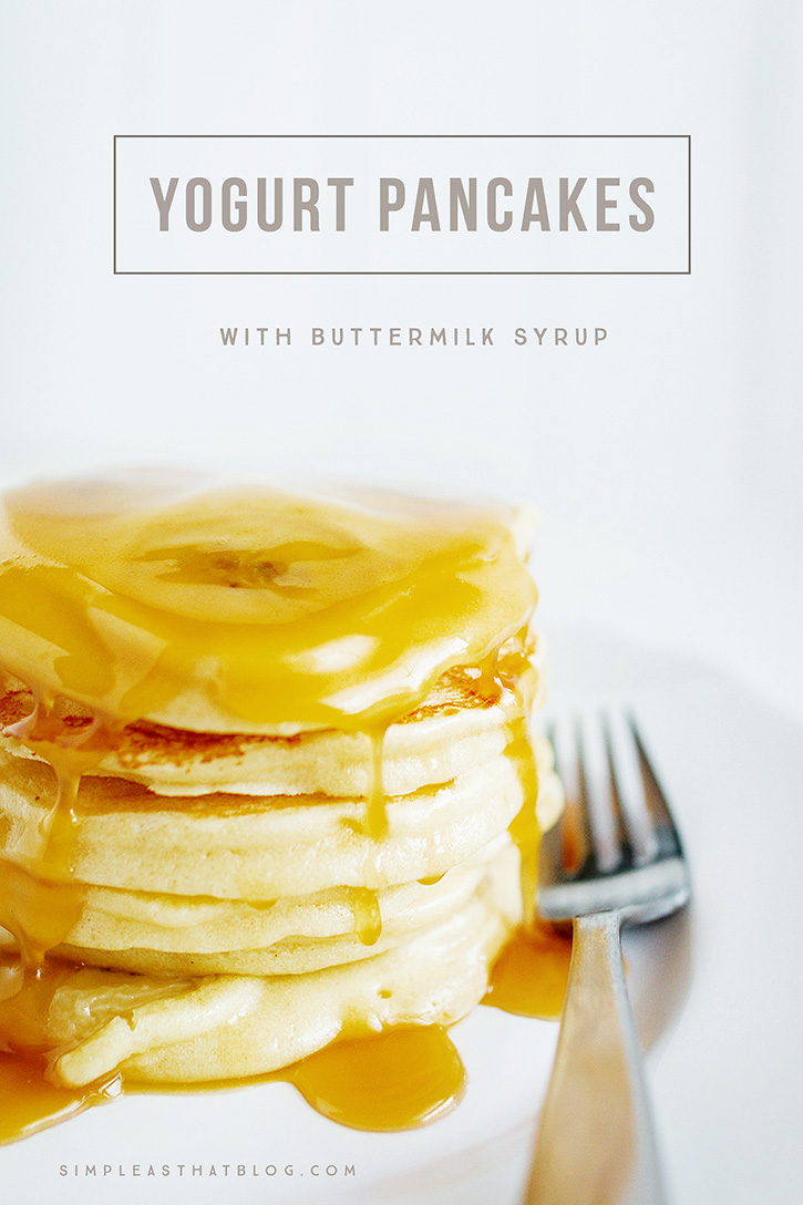 Yogurt Pancakes with Buttermilk Syrup