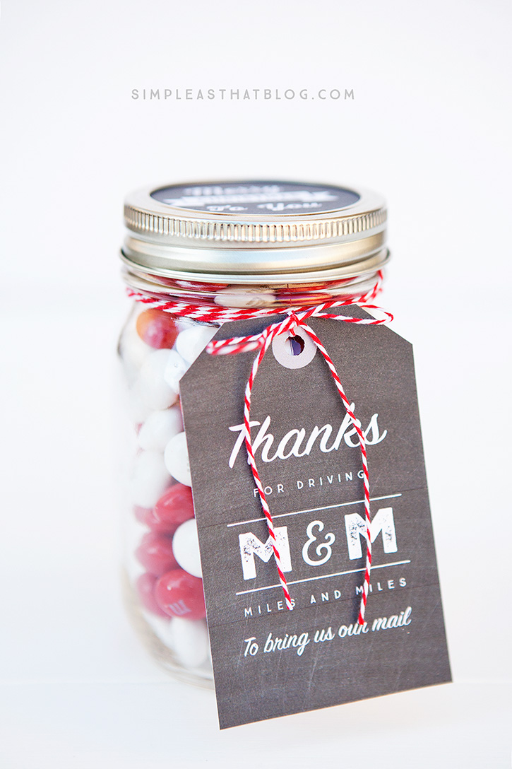 "Simple mason jar gifts - this one is for the mailman! For all the ""miles and miles"" they drive to deliver the mail."