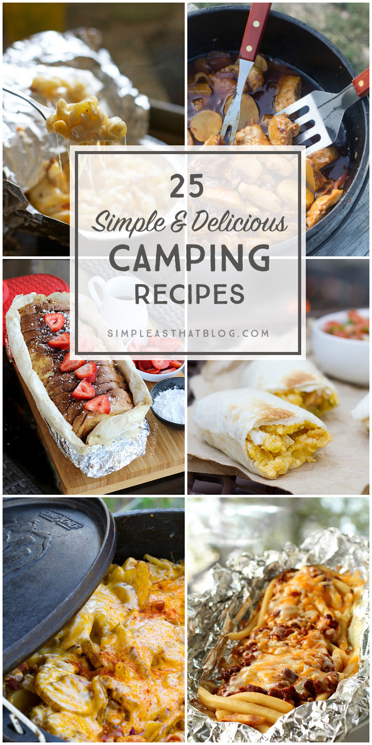 A list of easy AND delicious dishes that will make you want to go camping!