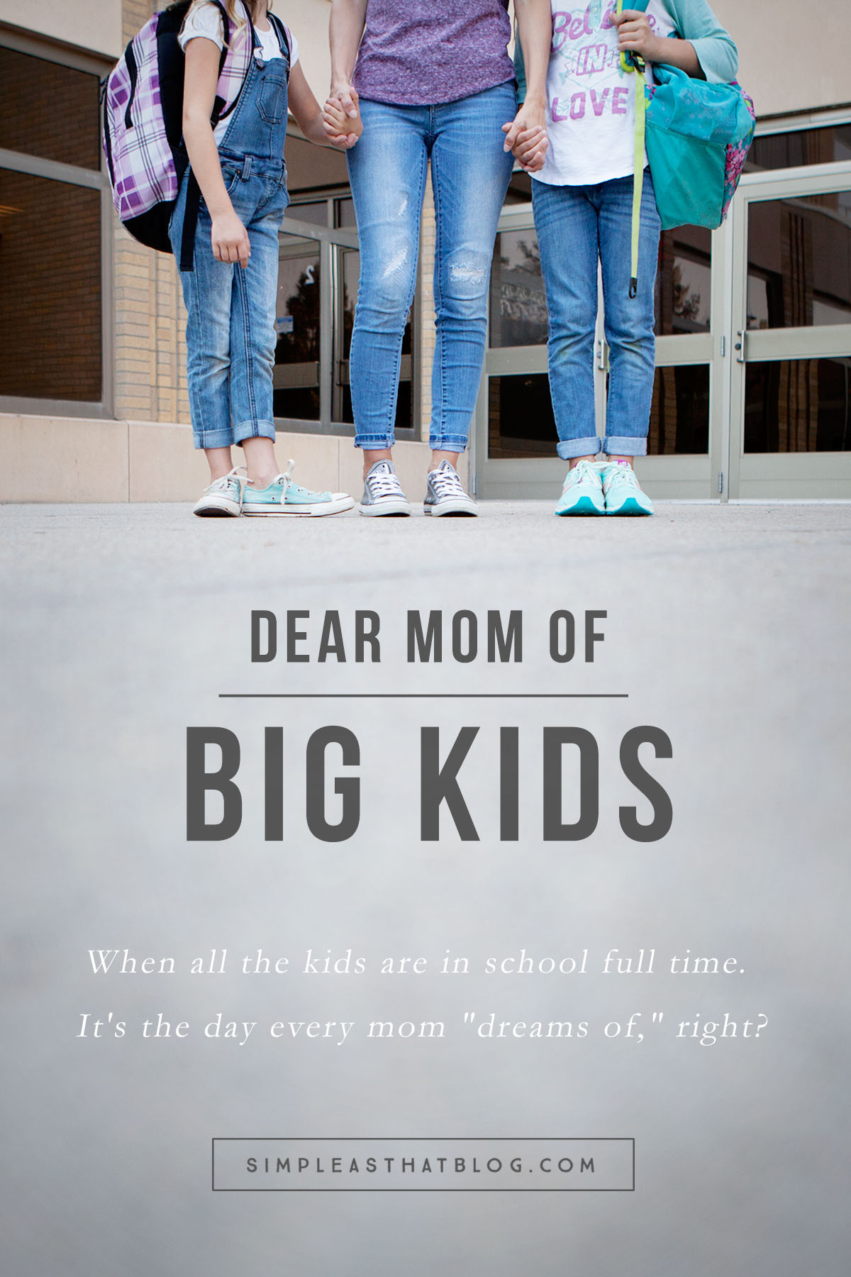 "Dear Moms of Big Kids: ""This is the challenge of motherhood: moving from one phase to another before truly we've learned to appreciate the one we're in."""