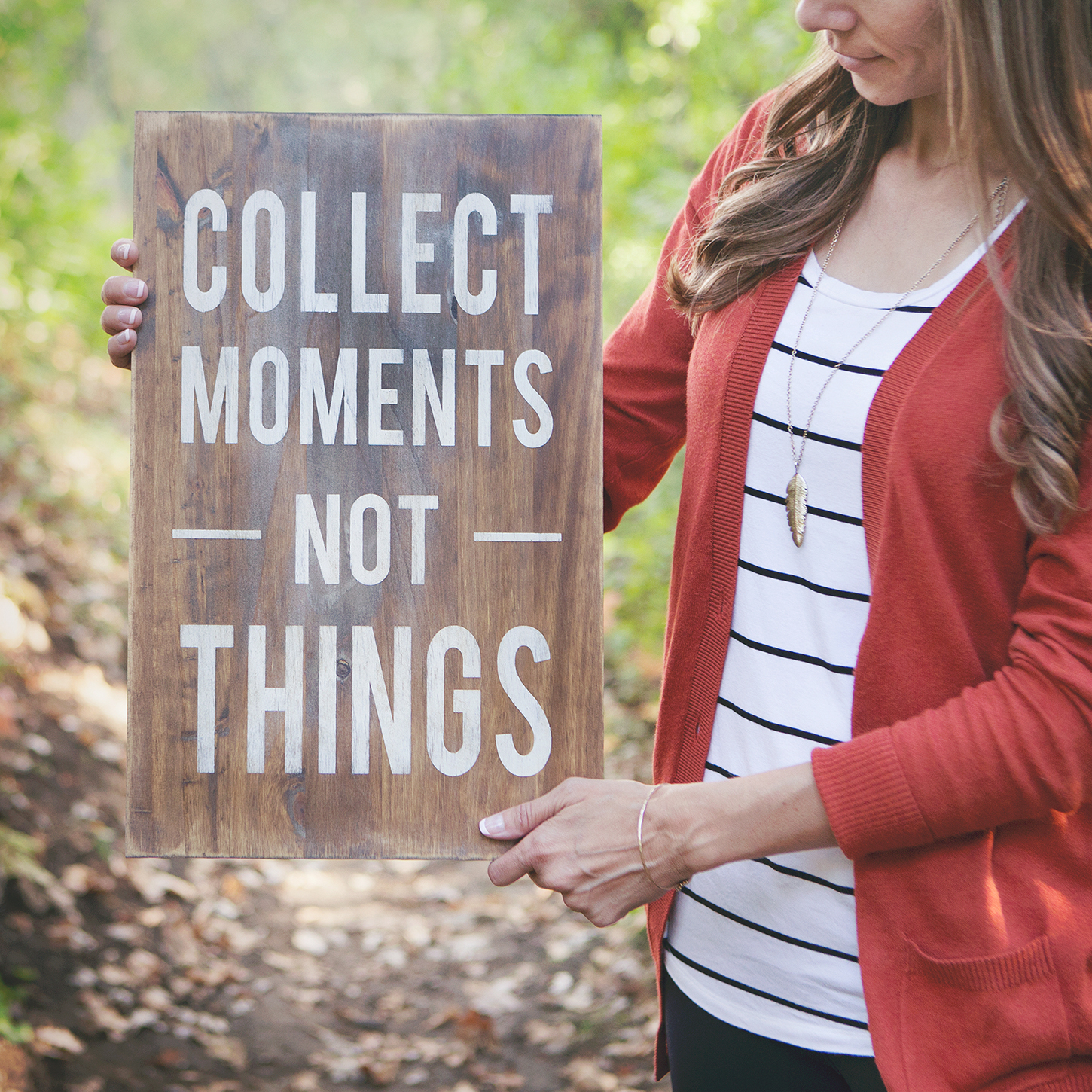 Collect Moments – Not Things Home Decor