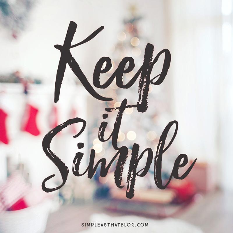 Simplify the Holiday Season