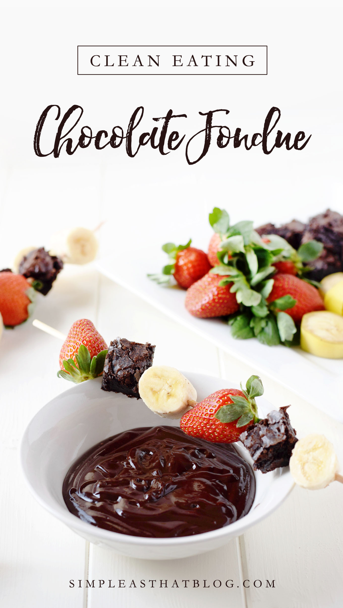 Clean Eating Chocolate Fondue - Looking for a healthier Valentine's Day treat the whole family will love? This clean eating dessert is going to be a new favorite!
