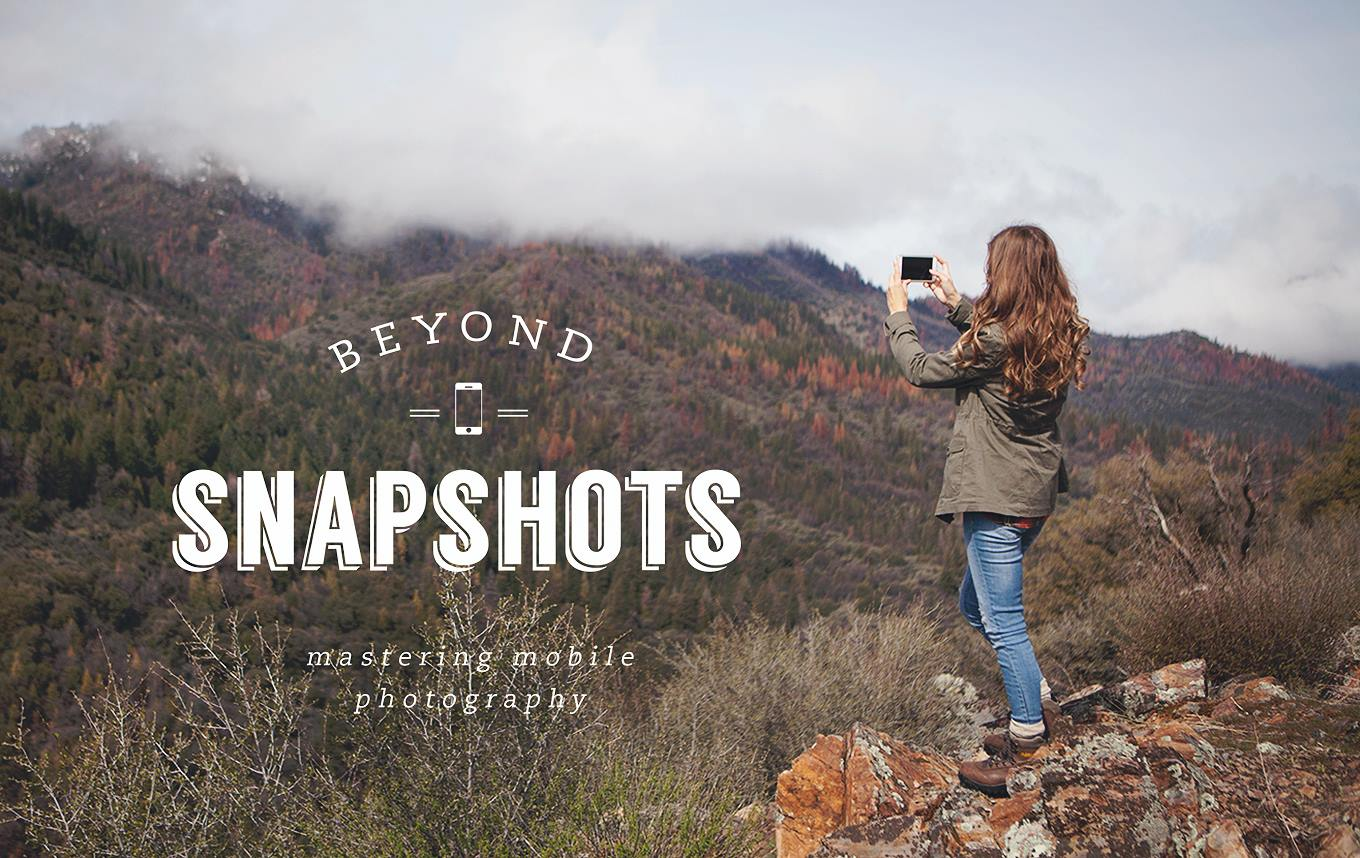Beyond Snapshots: Mastering the Art of Mobile Photography