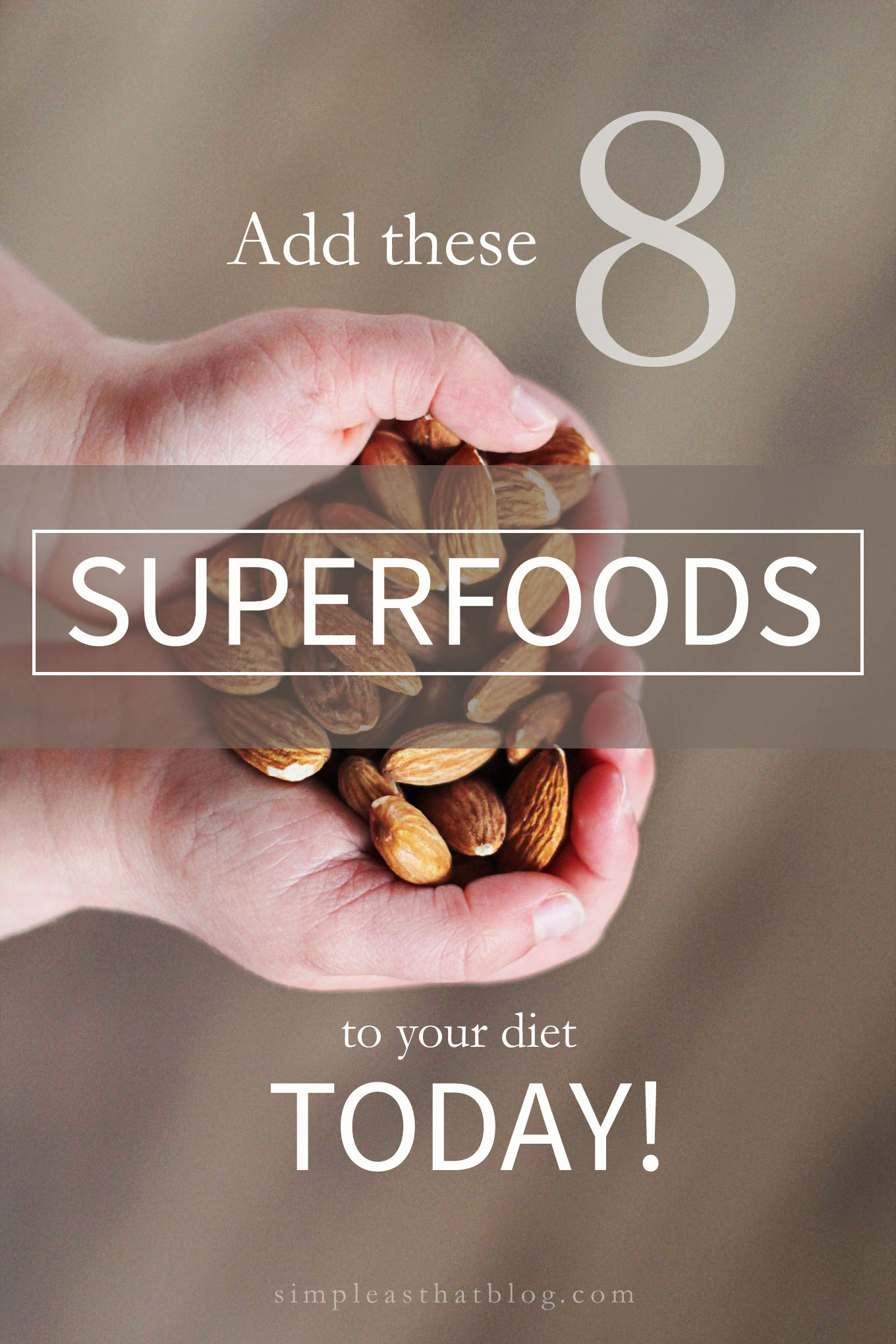 "The term ""superfood"" has been thrown around a lot in the last few years. It may not be as intimidating as you think. Check out this list and then add superfoods to your daily routine."