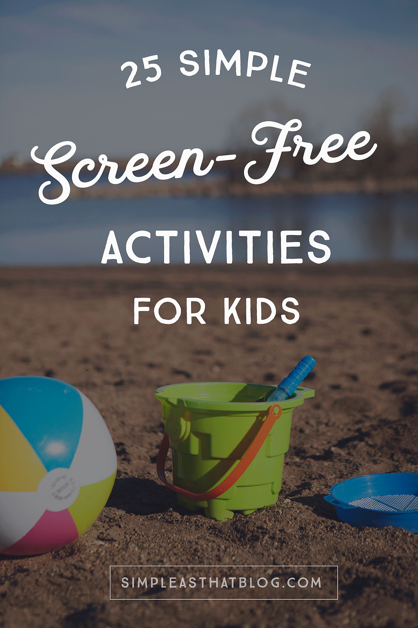Summer is the perfect time to encourage kids to stretch their creativity, get outside and explore, and use their imaginations. Absolutely no screens required! Here are 25 simple screen-free activities to keep kids entertained.