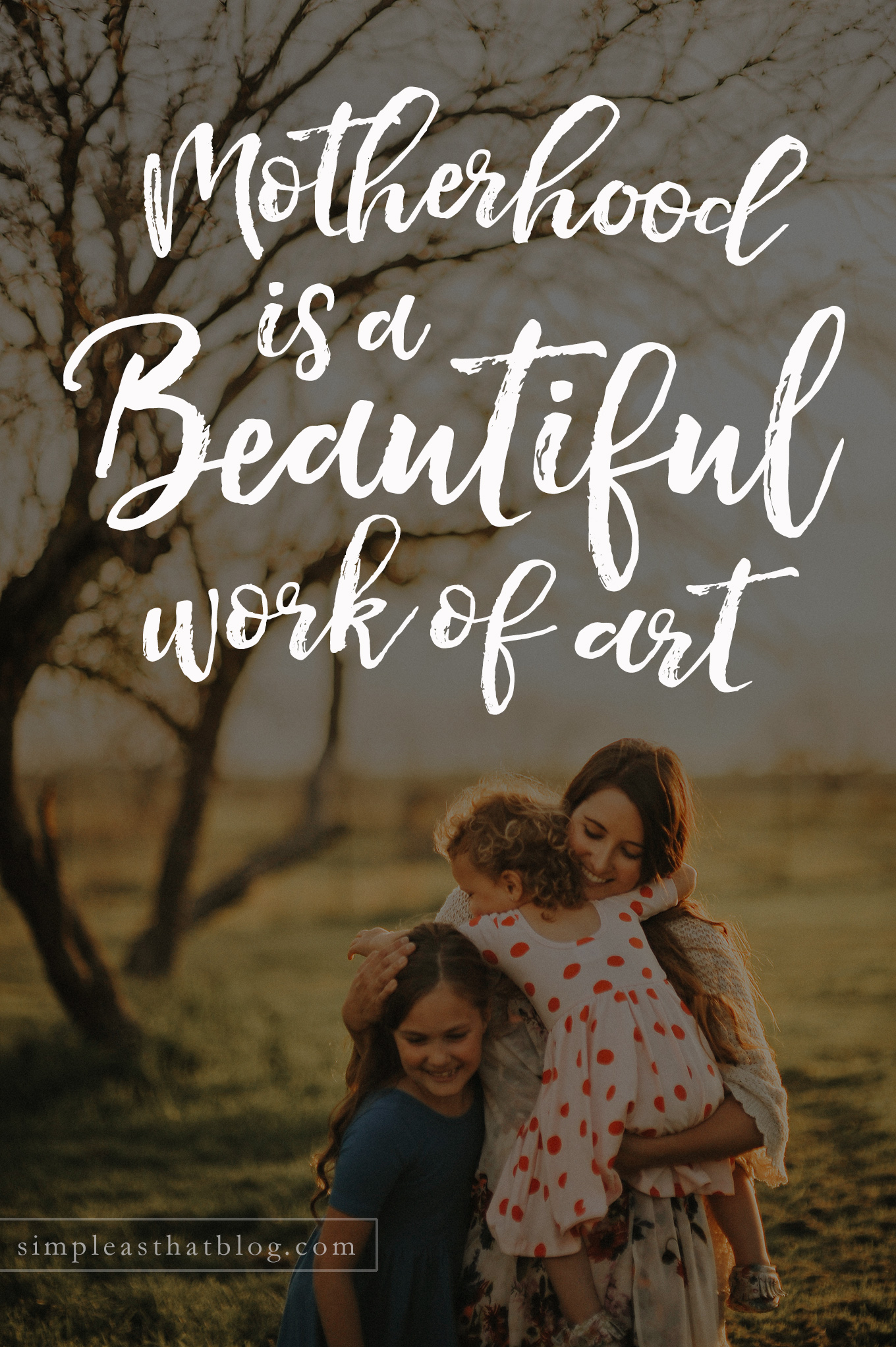 The tasks of motherhood often feel small and unnoticed, but each little moment we spend caring for and nurturing our children weaves together to become a beautiful work of art.